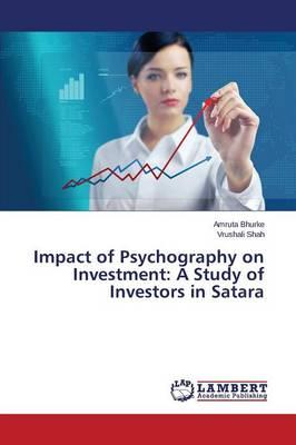 Impact of Psychography on Investment