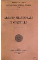 Ariosto, Shakespeare e Corneille