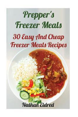 Prepper's Freezer Meals