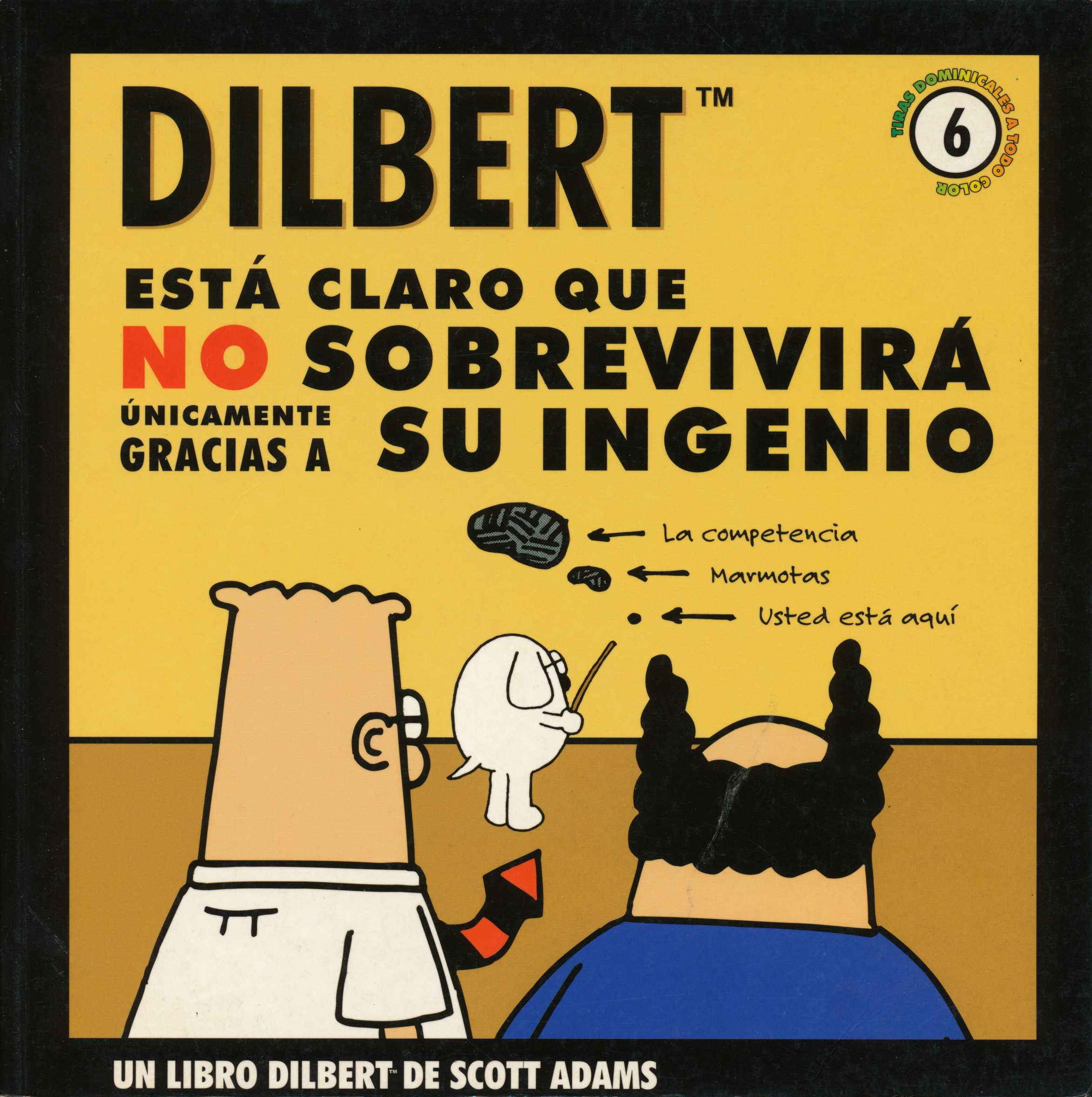Dilbert 6. Está cla...