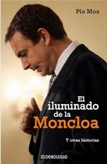 El iluminado de la Moncloa/ The Enlightened of The Moncloa