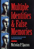 Multiple Identities & False Memories