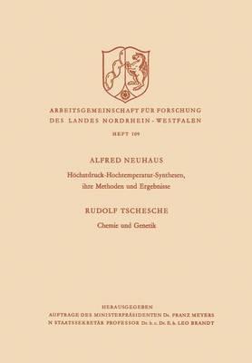 Höchstdruck-Hochtemperatur-Synthesen, Ihre Methoden und Ergebnisse. Chemie und Genetik
