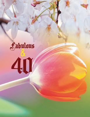 Fabulous & 40