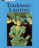 Minikunstführer Henri de Toulouse- Lautrec. Leben und Werk