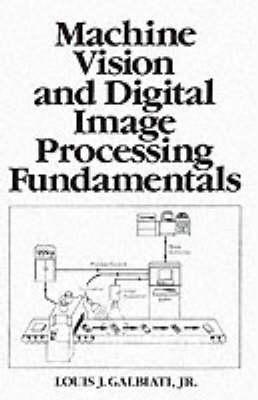 Machine Vision and Digital Image Processing Fundamentals