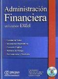 Administracion Financiera Utilizando Excel- Con 1 CD