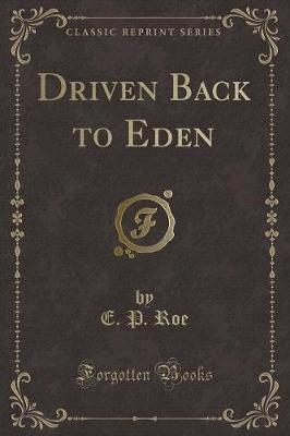 Driven Back to Eden ...