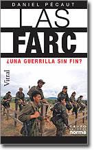 Las FARC: ¿Una guerrilla sin fin o sin fines?