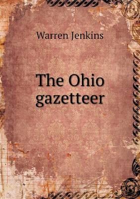 The Ohio Gazetteer