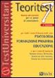 Teoritest / Teoria ed esercizi per le prove di ammissione per tutti i corsi di laurea delle aree: psicologia, formazione primaria, educazione