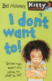 I Don't Want To!