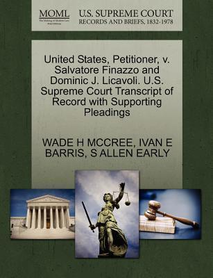 United States, Petitioner, V. Salvatore Finazzo and Dominic J. Licavoli. U.S. Supreme Court Transcript of Record with Supporting Pleadings