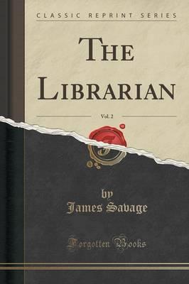 The Librarian, Vol. 2 (Classic Reprint)