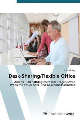 Desk-Sharing/Flexible Office