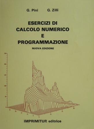 Esercizi di calcolo numerico e programmazione