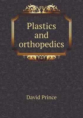 Plastics and Orthopedics