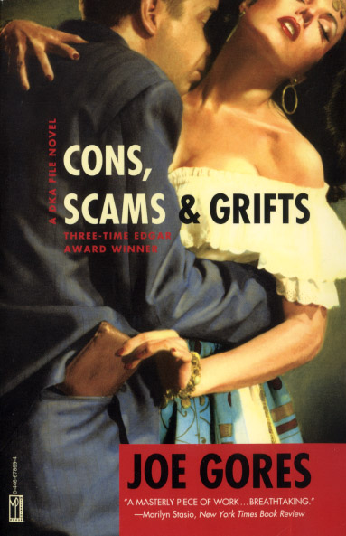 Cons, Scams, and Gri...