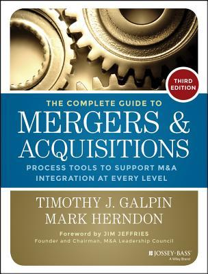 The Complete Guide to Mergers & Acquisitions
