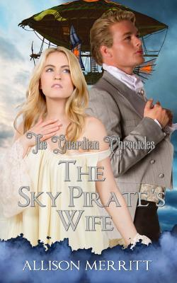 The Sky Pirate's Wife