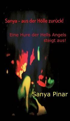 Sanya - aus der Hölle zurück