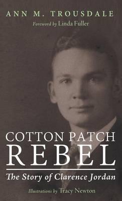 Cotton Patch Rebel