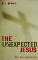 The Unexpected Jesus