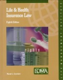 Life and Health Insurance Law: LOMA Edition