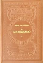 Libro d'arme e d'amore nomato Mambriano - Vol. I