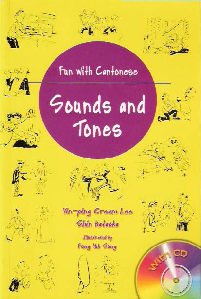 Fun with Cantonese: Sounds and Tones