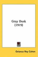 Gray Dusk (1919)