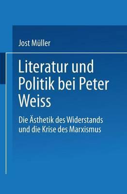 Literatur Und Politik Bei Peter Weiss
