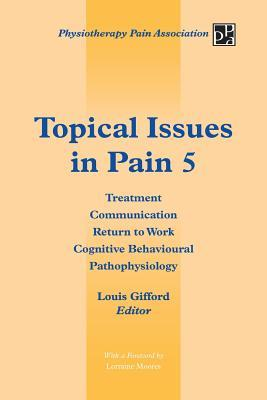 Topical Issues in Pain 5