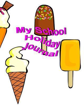 My School Holiday Journal