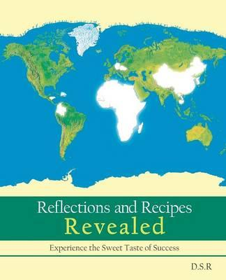 Reflections and Recipes Revealed