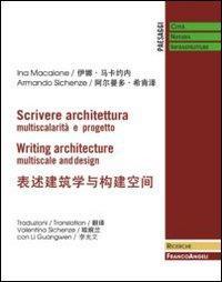Scrivere architettura. Multiscalarità e progetto