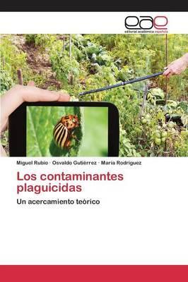 Los contaminantes plaguicidas