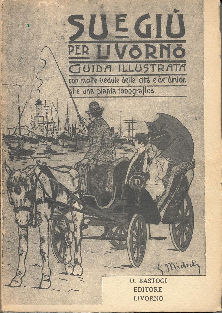 Su e giù per Livorno