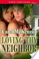 Loving Thy Neighbor