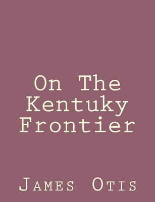 On the Kentuky Frontier