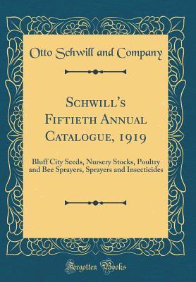Schwill's Fiftieth Annual Catalogue, 1919