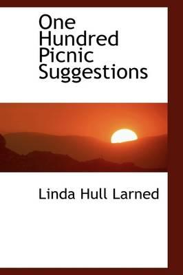 One Hundred Picnic Suggestions