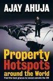 Property Hot Spots Around the World