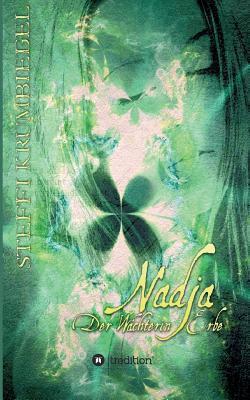 Nadja - Der Wächterin Erbe