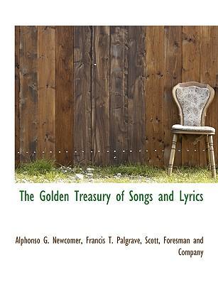 The Golden Treasury of Songs and Lyrics