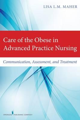 Care of the Obese in Advanced Practice Nursing