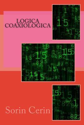 Logica Coaxiologica