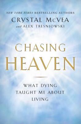 Chasing Heaven