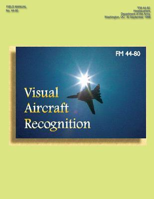 FM 44-80 Visual Aircraft Recognition