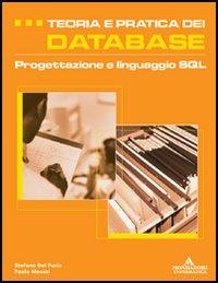 Teoria e pratica dei database